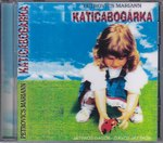 Katicabogárka  CD
