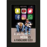 A digitális média és a fiatalkori szex