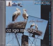 AZ IGE ISKOLÁJA  GRAZ  MP3-CD-Az áldás házának beindítása