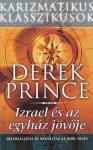 Derek Prince: Izrael és az egyház jövője NEM KAPHATÓ