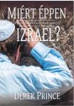 Derek Prince: Miért éppen Izrael?    ÚJDONSÁG