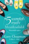 Gary Chapman: Az 5 szeretetnyelv-Mozaikcsaládok