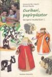 Guribari papírpásztor  / munkafüzet