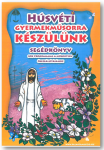 Húsvéti gyerekműsorra készülünk  ÚJDONSÁG