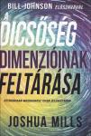Joshua Mills: A dicsőség dimenzióinak feltárása