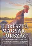 Molnár Róbert: Ébresztő Magyarország!
