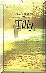 Peretti Frank: Tilly