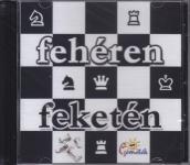 Pintér Béla és a csemeték: Fehéren feketén CD