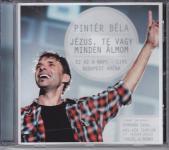 Pintér Béla: Jézus Te vagy minden álmom   CD