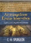 Spurgeon: Az evangélium Ézsaiás könyvében ÚJDONSÁG