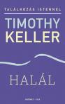 Timothy Keller: Halál