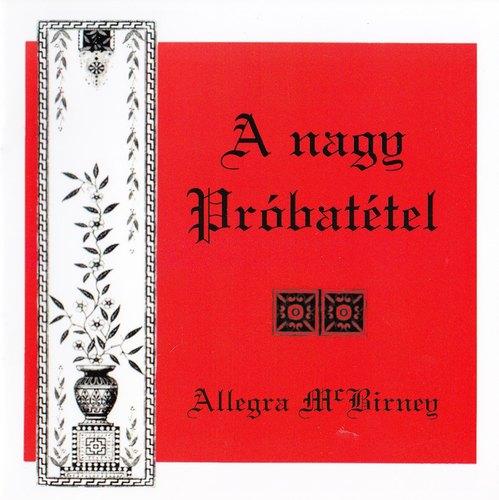 Allegra Mc Birney: A nagy próbatétel