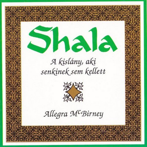 Allegra Mc Birney: Shala