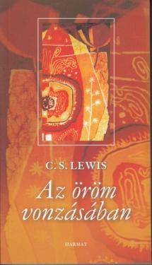 C. S. Lewis: Az öröm vonzásában