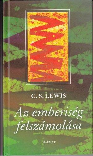 C. S. Lewis: Az emberiség felszámolása