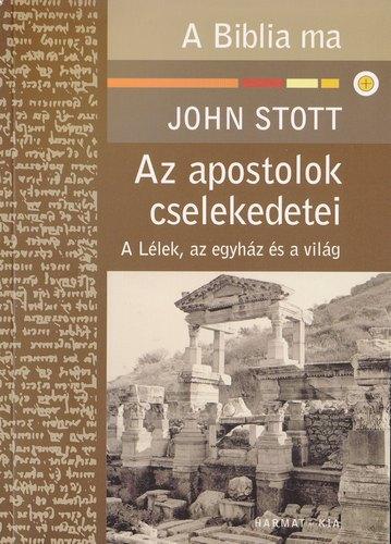Stott John: Az apostolok cselekedetei