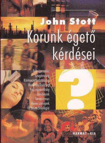Stott John: Korunk égető kérdései  NEM KAPHATÓ