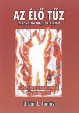 Az élő tűz megváltoztatja az életed