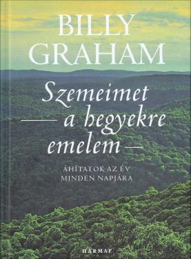 Bill Graham: Szemeimet a hegyekre emelem