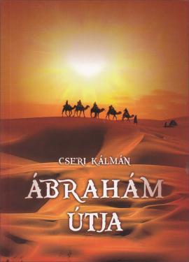 Cseri K.: Ábrahám útja