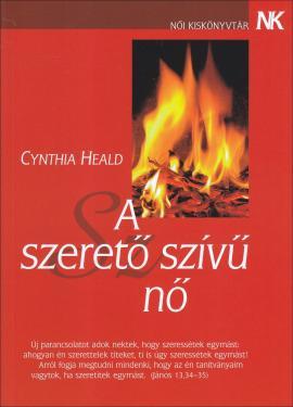 Cynthia Heald: A szerető szívű nő  ÚJDONSÁG