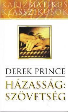 Derek Prince: Házasság: szövetség