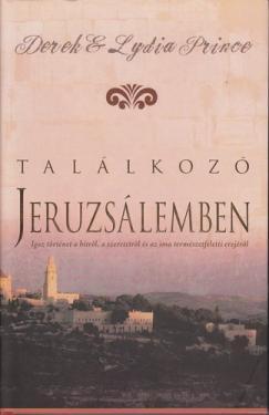 Derek Prince: Találkozó Jeruzsálemben