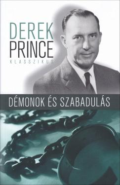 Derek Prince: Démonok és szabadulás