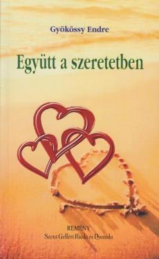 Gyökössy Endre: Együtt a szeretetben NEM KAPHATÓ