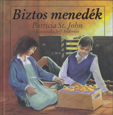 Patricia St. John: Biztos menedék